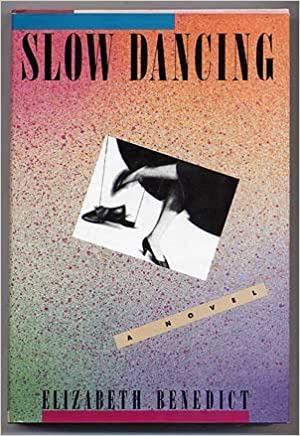 eBookStore en ligne:Slow Dancing by Elizabeth Benedict (French Edition) FB2