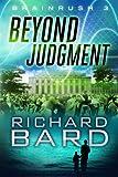 Beyond Judgment, Richard Bard, 1611099765