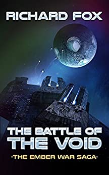 The Battle of the Void (The Ember War Saga Book 6) by [Fox, Richard]