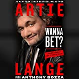 #5: Wanna Bet?: A Degenerate Gambler's Guide to Living on the Edge