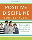 Positive Discipline for Teenagers, Revised 3rd