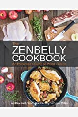 The Zenbelly Cookbook: An Epicurean's Guide to Paleo Cuisine Paperback