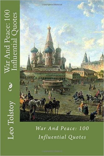 Amazoncom War And Peace 100 Influential Quotes 9781545125106