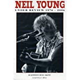 NEIL YOUNG - UNDER REVIEW:1976-2006