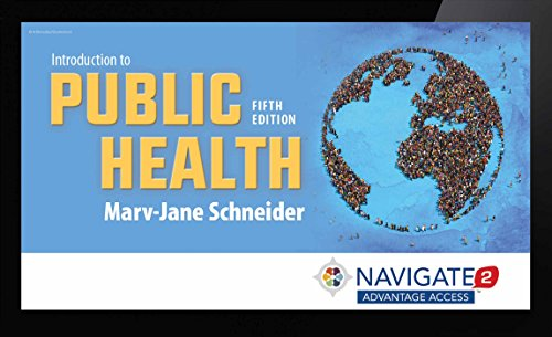 Navigate 2 Advantage Access For Introduction To Public Health (Navigate 2 Advantage Digital)