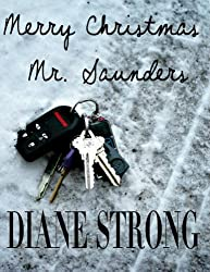 Merry Christmas Mr. Saunders (Suspense Short Story and Running) (The Running Suspense Collection Book 6)