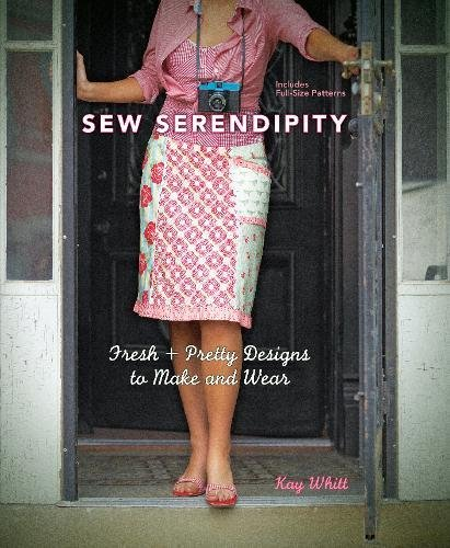 Sew Serendipity: Fresh and Pretty Designs to Make and Wear by Brand: Krause Publications