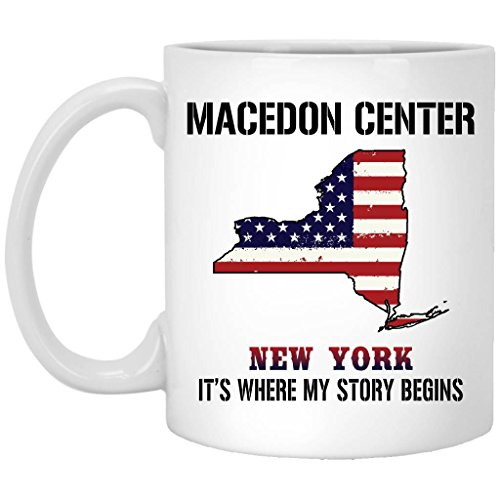 Macedon Center New York It's Where My Story Begins - Independence Day Gifts - Ceramic Coffee Mug 11 oz White