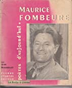 Broché - Maurice fombeure by Jean…
