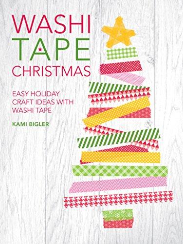 Washi Tape Christmas: Easy Holiday Craft Ideas with Washi Tape