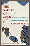 The Nature of Gold, Kathryn Taylor Morse, 0295983302