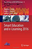 img - for Smart Education and e-Learning 2016 (Smart Innovation, Systems and Technologies) book / textbook / text book