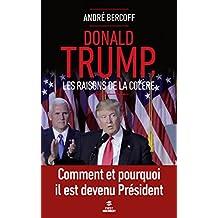 Donald Trump. Les raisons de la colère (First Document) (French Edition)