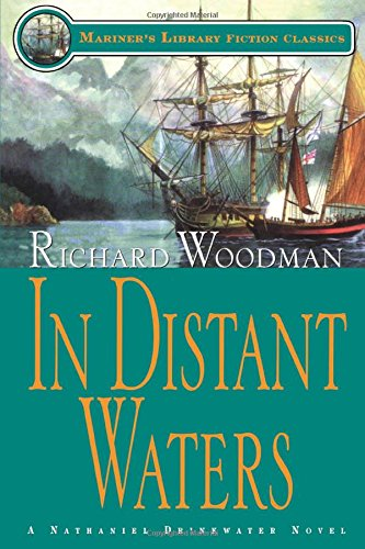 Read Online In Distant Waters: #8 A Nathaniel Drinkwater Novel (Mariners Library Fiction Classic) pdf epub