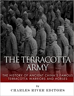 The Emperors Silent Army Terracotta Warriors of Ancient China