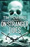 Front cover for the book On Stranger Tides by Tim Powers
