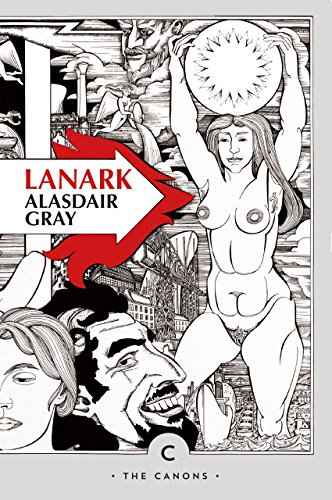 Lanark: A Life in Four Books (Canons) [Alasdair Gray] (Tapa Blanda)