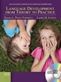 img - for Language Development From Theory to Practice (2nd Edition) (Allyn & Bacon Communication Sciences and Disorders) book / textbook / text book