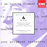 Elgar: Symphony No. 1 in A Flat / Serenade for Strings / Chanson de nuit / Chanson de matin