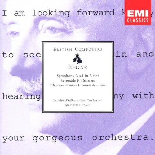 Elgar: Symphony No. 1 in A Flat / Serenade for Strings / Chanson de nuit / Chanson de matin by EMI Records