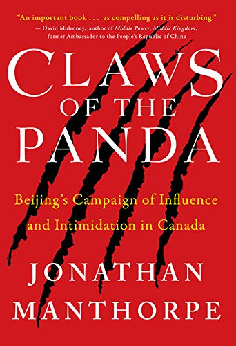 Beijing Panda - Claws of the Panda: Beijing's Campaign of Influence and Intimidation in Canada
