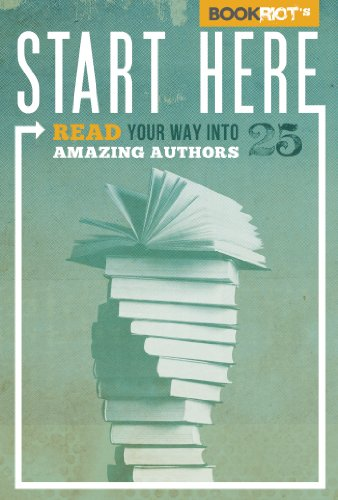 Amazon start here read your way into 25 amazing authors ebook start here read your way into 25 amazing authors by oneal fandeluxe Images