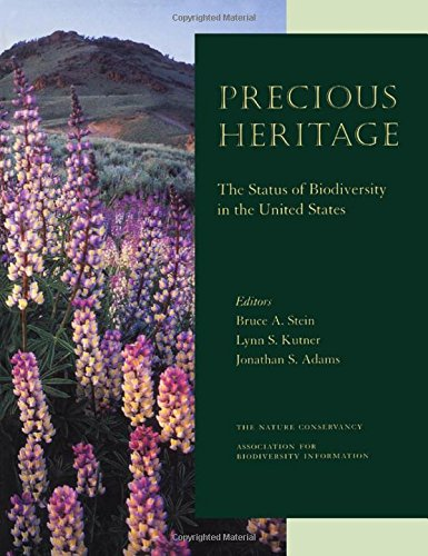 Precious Heritage: The Status Of Biodiversity In The United States