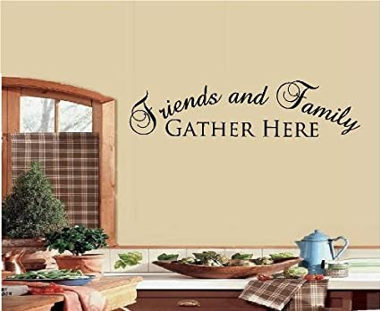 FRIENDS AND FAMILY GATHER HERE WALL DECAL LETTERS STICKER HOME DECOR