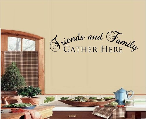FRIENDS AND FAMILY GATHER HERE WALL DECAL LETTERS STICKER HOME DECOR G /& B Vinyl f34r32