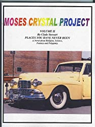 MOSES CRYSTAL PROJECT II
