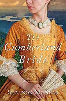 The Cumberland Bride: Daughters of the Mayflower - book 5 by [McNear, Shannon]