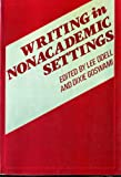 Writing in Nonacademic Settings, , 0898622522