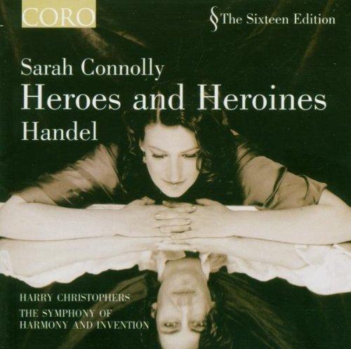 Heroes & Heroines: Sarah Conolly Sings Handel by CORO.
