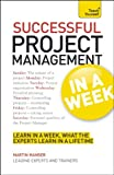 Successful Project Management in a Week, Mark Brown and Martin Manser, 1444159739