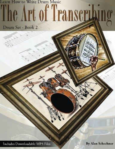 Read Online The Art of Transcribing - Drum Set Book 2 pdf epub