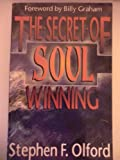 The Secret of Soul Winning, Olford, Stephen F., 1560438002