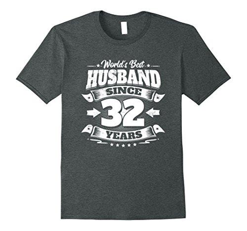 Mens 32nd Wedding Anniversary Gift: Best Husband Since 32 Years XL Dark Heather