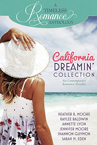 - California Dreamin' Collection (A Timeless Romance Anthology Book 11)
