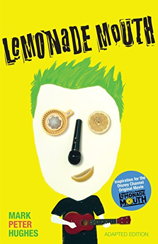 (Lemonade Mouth: Adapted Movie Tie-In Edition )