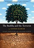 The Buddha and the Terrorist, Satish Kumar, 1565125207