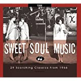 Sweet Soul Music: 29 Scorching Classics 1966