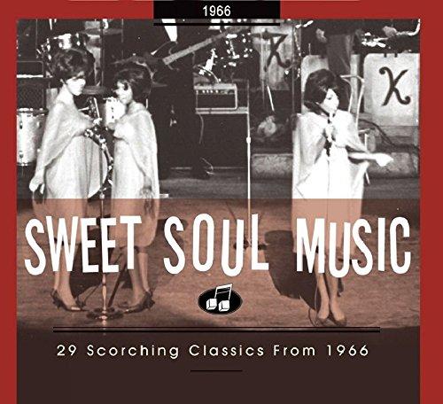 (Sweet Soul Music: 29 Scorching Classics 1966)