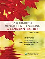 Psychiatric & Mental Health Nursing for Canadian Practice, 4th Edition