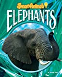 img - for Elephants (Smart Animals) by Searl, Duncan (2006) Library Binding book / textbook / text book