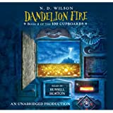 Dandelion Fire, Book 2 of the 100 Cupboards, Narrated By Russell Horton, 10 Cds [Complete & Unabridg
