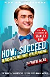 How to Succeed in Business Without Really Trying, Shepherd Mead, 1451627092