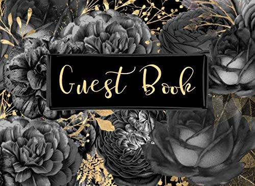 Sophisticated Halloween Decorations (Guest Book: Elegant Classic Gold Black Roses Floral Flowers Guestbook Sign in Book for Wedding, Event, Funeral, Memorial Service, Wake, Celebration of ... Anniversary, Birthday  (150 Pages 8.25 x)