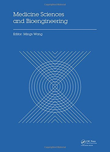Medicine Sciences and Bioengineering: Proceedings of the 2014 International Conference on Medicine Sciences and Bioengin