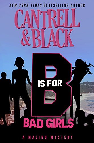 """B"" is for Bad Girls (Malibu Mystery Book 2) cover"
