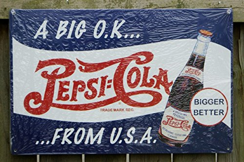 (Pepsi Cola Big OK From USA Metal Sign)